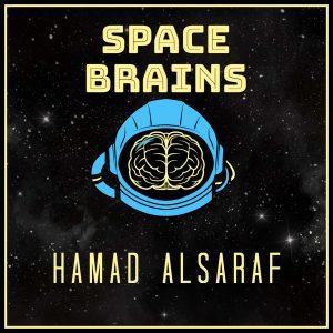Space Brains - 34 - Hamad Alsarraf