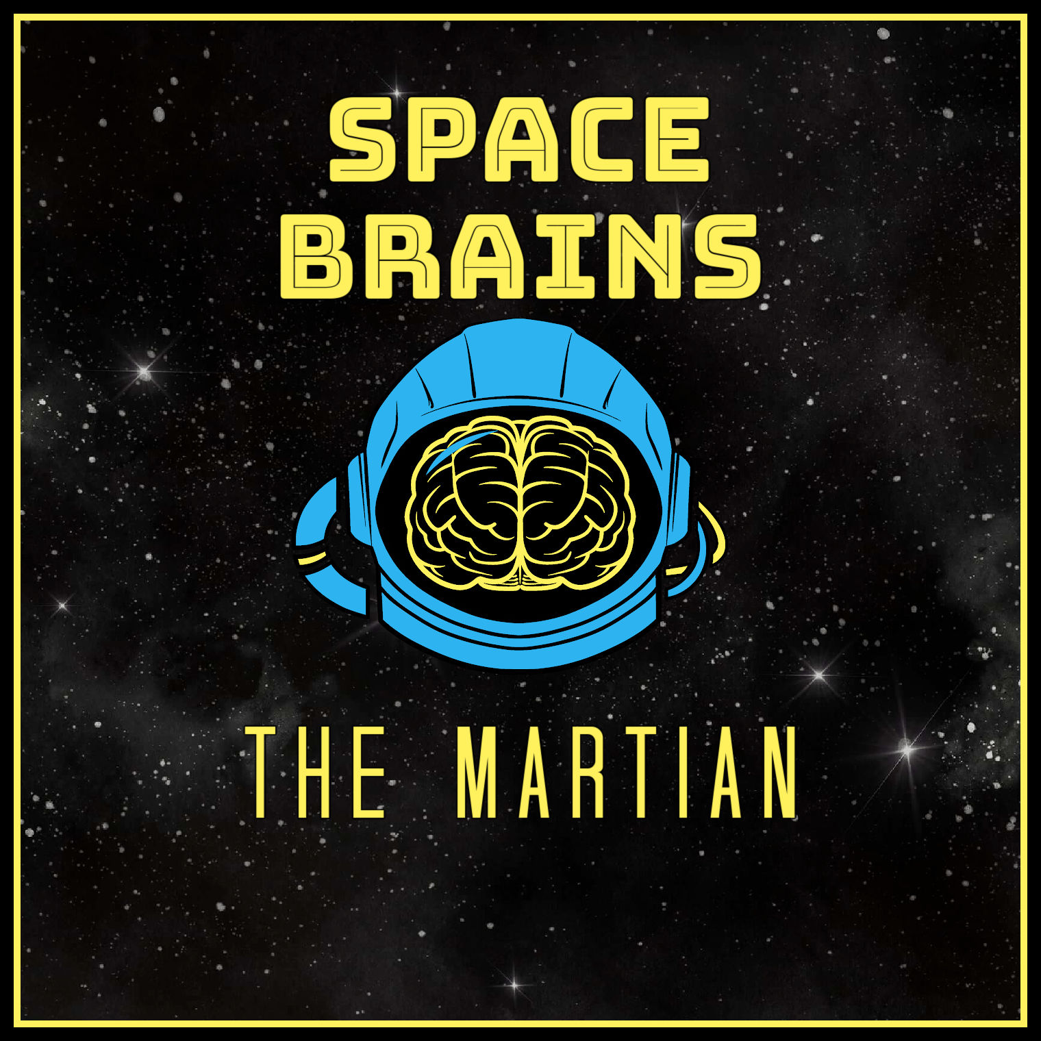Space Brains - 56 - The Martian
