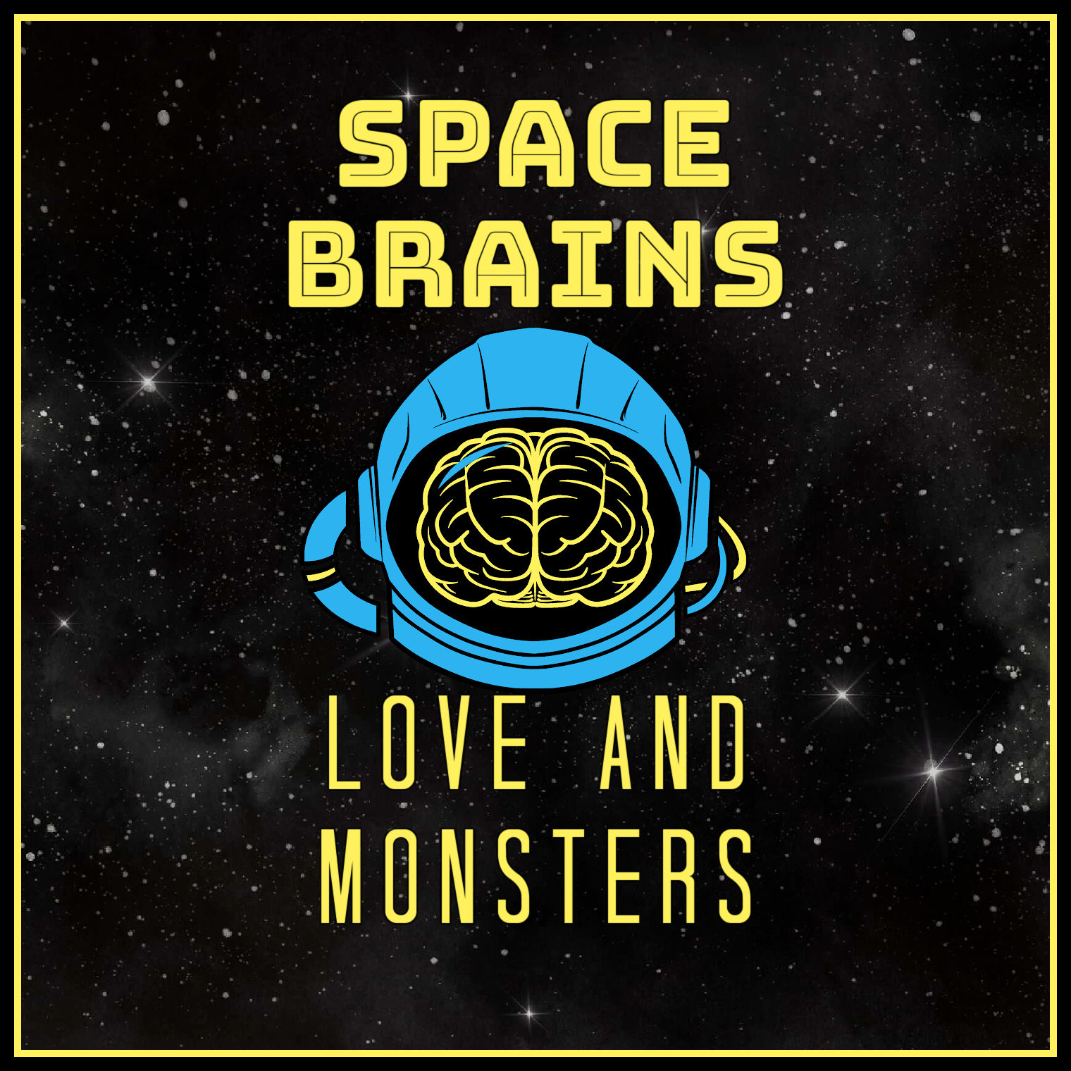 Space Brains - 58 - Love and Monsters